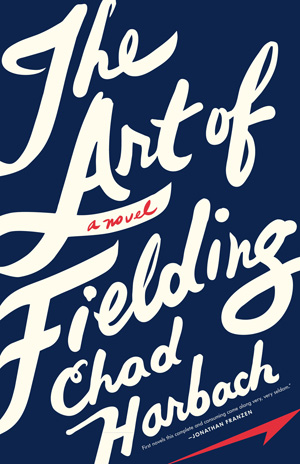 Chad Harbach The Art Of Fielding